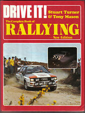 Drive It! Complete Book of Rallying - History Cars Driving Teams Equipment +