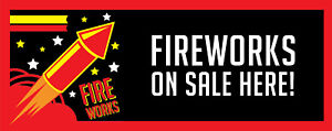 FIREWORKS BONFIRE NIGHT SOLD HERE BANNER SIGN PVC with Eyelets + Custom option 2