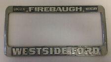 Firebaugh Westside License Plate Frame Licoln Mercury Metal dealership embossed