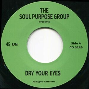 SOUL PURPOSE DRY YOUR EYES Soul Northern Motown