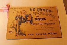 LE PHOTO programme illustré des théatres BOUFFES PARISIENS LES P TITES MICHU