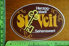 Alter Aufkleber Österreich HERZOGSTADT ST. VEIT ...Sehenswert