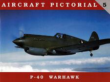 Aircraft Pictorial 5 - P-40 Warhawk