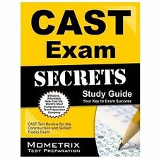 CAST Exam Secrets, Study Guide: CAST Test Review for the Construction and Skille