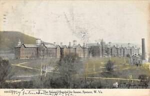 SPENCER, WV ~ THE SECOND HOSPITAL FOR INSANE ~ used 1908 Montrose & then Elkins