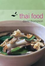 Thai Food by David Thompson (2002, Hardcover)