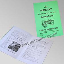 Fendt Betriebsanleitung  Dieselross FL 114 Traktor Schlepper 500031