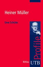 Heiner Müller von Uwe Schütte (2010, Taschenbuch)