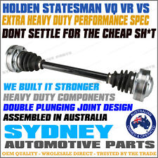 HEAVY DUTY Holden Statesman VQ VR VS V6 V8 IRS Rear CV Joint Axle Drive Shaft