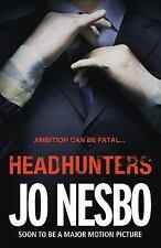 Headhunters. Jo Nesbo by Nesb, Jo