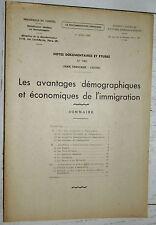 DOCUMENTATION FRANCAISE 1948 AVANTAGES DEMOGRAPHIQUES & ECONOMIQUES IMMIGRATION