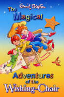 The Magical Adventures of the Wishing Chair, Blyton, Enid, Very Good Book