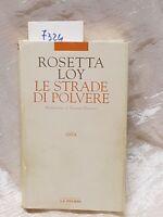 Le strade di polvere di Rosetta loy
