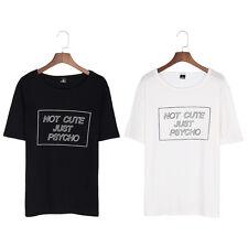 T-Shirt Kurzarm Top NOT CUTE JUST PSYCHO Englisch Rundhals Sommer Unisex Damen