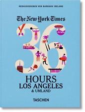 NYT. 36 Hours. Los Angeles & Umland (2016, Gebundene Ausgabe)