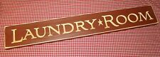 "Rustic Primitive Country wood sign carved letters ""LAUNDRY ROOM""  HOME decor"