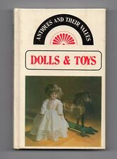 DOLLS & TOYS - Antiques and Their Values - Jouets