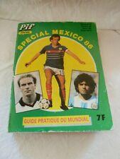 PIF POCHE / SPECIAL MEXICO 86 / GUIDE PRATIQUE DU MUNDIAL / MAI 1986