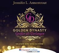 GOLDEN DYNASTY-GRÖßER ALS VERLANGEN - ARMENTROUT,JENNIFER L.  6 CD NEW