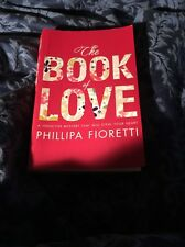 The Book of Love by Phillipa Fioretti (Paperback, 2010)