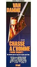 Affiche 60x160cm CHASSE À L'HOMME /HARD TARGET John Woo - Jean-Claude Van Damme