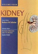 Atlas of Diseases of the Kidney, Systemic Diseases and the Kidney (Volume 4), ,