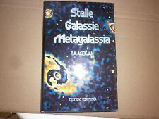 Agekjan  - STELLE GALASSIE METAGALASSIA - ASTROFISICA -MIR - MOSCA -1985