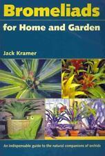 BROMELIADS FOR HOME AND GARDEN - KRAMER, JACK - NEW PAPERBACK BOOK