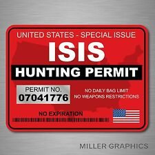 ISIS Terrorist Hunting Permit Decal Bumper Sticker Military (Red)