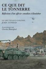 Ce que dit le tonnerre: Reflexions d'un officier canadien a Kandahar-ExLibrary