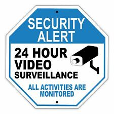 Security Alert 24 Hour Video Surveillance All Activities Are Monitored Stop Sign