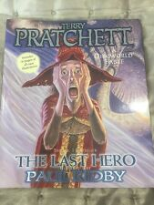 The Last Hero By Terry Pratchett. Gollancz, 2002. Illustrated By Paul Kidby