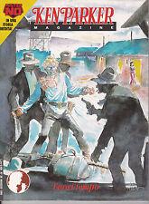 KEN PARKER MAGAZINE n° 28 SPLENDIDO con storia di MISTER NO