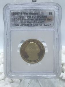 2007-S $1 Presidential Dollar G. Washington First Day of Issue ICG PR70 DCAM