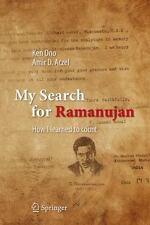 My Search For Ramanujan: How I Learned To Count: By Ken Ono, Amir D. Aczel