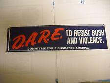 2 D.A.R.E. To Resist Bush and Violence Bumper Stickers