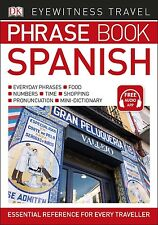 Eyewitness Travel Libro de frases español: Essential Referencia Para Cada
