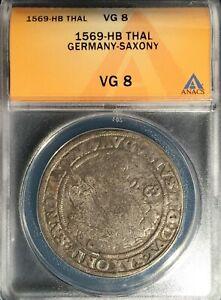 1569-HB Saxony German States Thaler == VG-8  ANACS == August I  Mint: Dresden!
