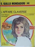 L'affare ClaverseVermandel Janet Gregory Mondadorigiallo1466 montrealLaymon