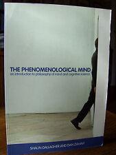 The Phenomenological Mind by Shaun Gallagher & Dan Zahavi (pb, 2008)
