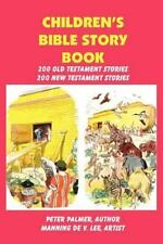 Children's Bible Story Book - Four Color Illustration Edition: By Palmer, Pet...