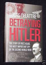 Betraying Hitler-Story of Fritz Kolbe-WWII Spy-2007-1st Anti Nazi, Military Hist
