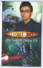 Doctor Who: The Taking of Chelsea 426 David Llewellyn BBC Hardback 2009 Good