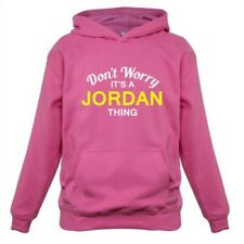 Don't Worry It's a JORDAN Thing Kids Hoodie Surname Custom Name Family