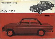 DKW F 102  Betriebsanleitung 1965 Bedienungsanleitung Auto Union Handbuch BA
