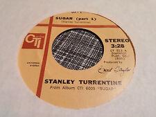 Stanley Turrentine 45 Sugar Pts 1/2 CTI 1 Funk Soul Jazz VG++
