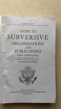 GUIDE TO SUBVERSIVE ORGANIZATIONS AND PUBLICATIONS (AND APPENDIXES)  HUAC  1961