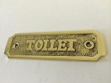 Toilet Door Sign Solid Brass With a Polished Lacquered Finish 10.5 X 3cm Comes