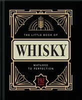 The Little Book of Whisky : Matured to Perfection New Book Bestseller Free Post