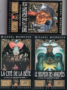 MICHAEL MOORCOCK: LE CYCLE DU GUERRIER DE MARS 1 à 3. ALBIN MICHEL. 1987.